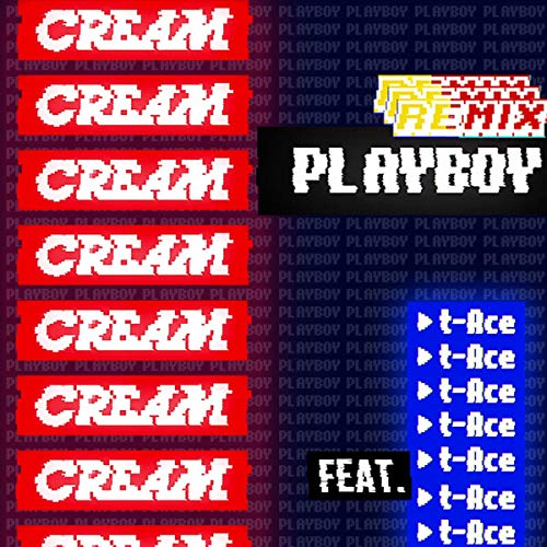 [Single]PLAYBOY Remix feat. t-Ace – クリーム[FLAC + MP3]