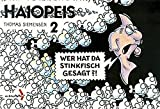 Haiopeis, Bd.2, Wer hat da Stinkfisch gesagt?! - Thomas Siemensen