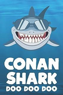 Conan - Shark Doo Doo Doo: Blank Ruled Name Personalized & Customized Shark Notebook Journal for Boys & Men. Funny Sharks ...