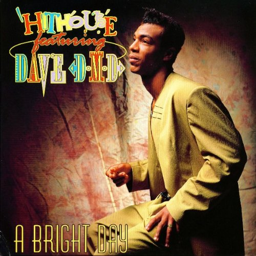 Hithouse & Dave DMD - A Bright Day - The Brothers Organisation