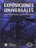 Exposiciones Universales: Historia de las Estructuras