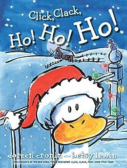 Click, Clack, Ho! Ho! Ho! by [Doreen Cronin, Betsy Lewin]