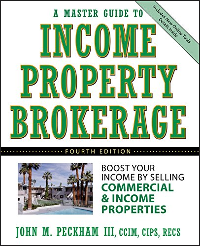 Income Property Brokerage 4e: Boost Your Income by Selling Commercial and Income Properties