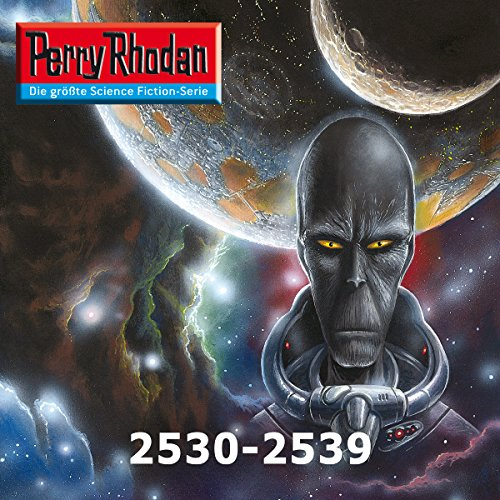 Perry Rhodan: Sammelband 14 (Perry Rhodan 2530-2539) audiobook cover art