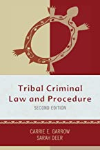 Tribal Criminal Law and Procedure, Second Edition (Tribal Legal Studies)