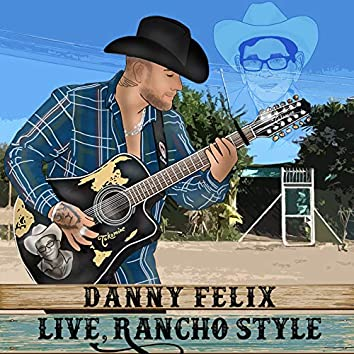 Live, Rancho Style