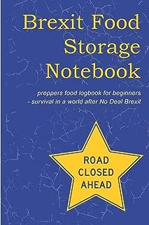 Brexit Food Storage Notebook: Preppers Food Logbook For Beginners
