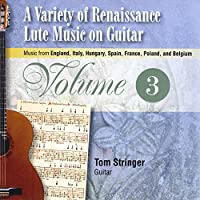 Variety of Renaissance Lute Music on Guitar 3