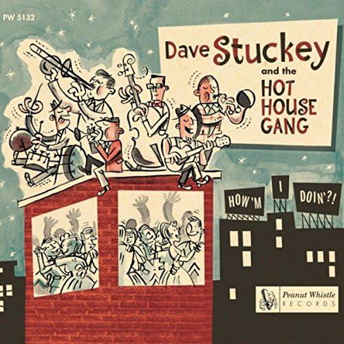 Dave Stuckey & the Hot House Gang
