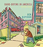 Image of Hand-Drying in America: And Other Stories (Pantheon Graphic Library)