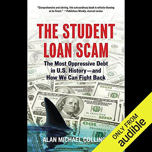 The Student Loan Scam audiobook cover art