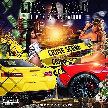 Like a Mac (feat. ThaRealRob)