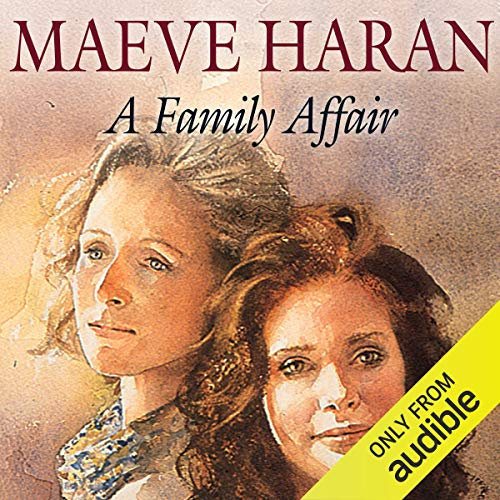 A Family Affair                   By:                                                                                                                                 Maeve Haran                               Narrated by:                                                                                                                                 Eve Matheson                      Length: 11 hrs and 50 mins     Not rated yet     Overall 0.0