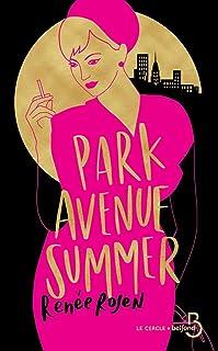 Park Avenue Summer (Le cercle)