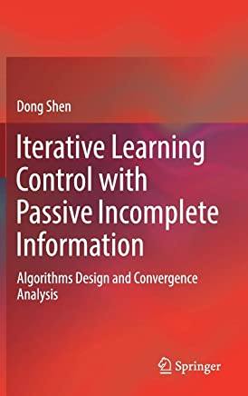 Iterative Learning Control with Passive Incomplete Information: Algorithms Design and Convergence Analysis