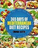 Mediterranean: 365 Days of Mediterranean Diet Recipes (Mediterranean Diet Cookbook, Mediterranean Diet For Beginners, Mediterranean Cookbook, Mediterranean Slow cooker Cookbook, Mediterranean)