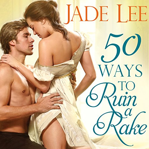 50 Ways to Ruin a Rake audiobook cover art