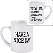 Have a Nice Day Funny Coffee Mug Awesome Coffee Mug Double Side Mug Novelty Gifts for Friends Men Women Daily Use Large Capacity 20Oz