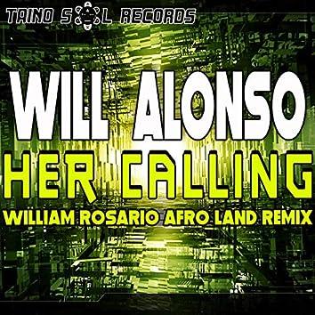 Her Calling (William Rosario Afro Land Remix)
