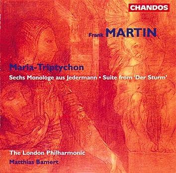 Martin: Maria-Triptychon, Sechs Monologue aus Jedermann & Suite from Der Sturm