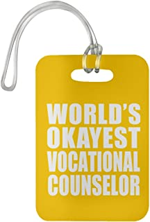 World's Okayest Vocational Counselor - Luggage Tag Bag-gage Suitcase Tag Durable - Friend Colleague Retirement Graduation Athletic Gold Birthday Anniversary Christmas Thanksgiving