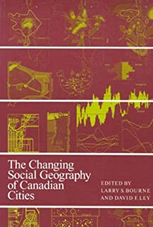 The Changing Social Geography of Canadian Cities (Volume 2)