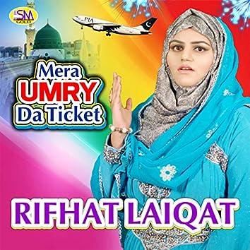 Mera Umry Da Ticket