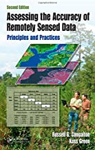 Assessing the Accuracy of Remotely Sensed Data: Principles and Practices, Second Edition (Mapping Science)