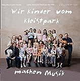 Wir Kinder vom Kleistpark machen Musik