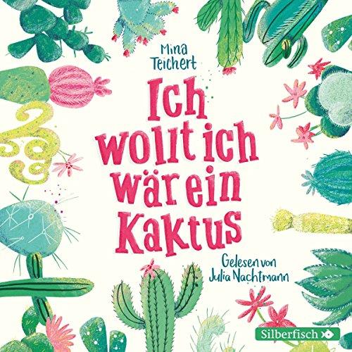Ich wollt, ich wär ein Kaktus cover art