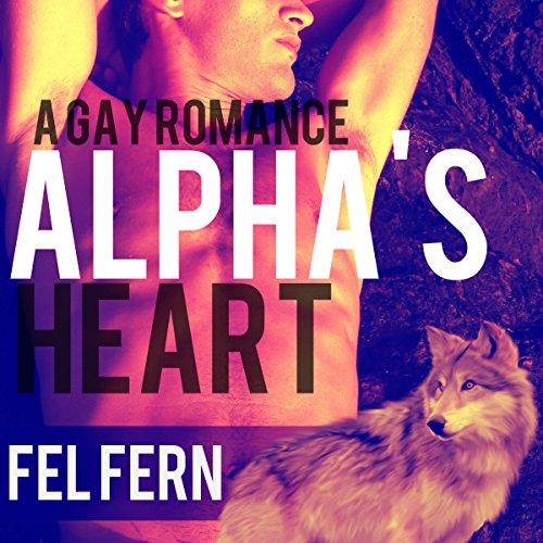 Couverture de Alpha's Heart: A Gay Romance