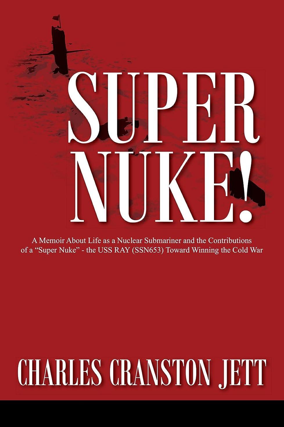 前述の落胆したどのくらいの頻度でSuper Nuke!: A Memoir About Life as a Nuclear Submariner and the Contributions of a