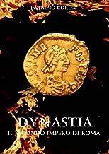 Dynastia. Il Secondo Impero di Roma