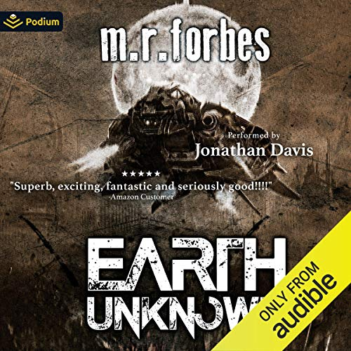 Earth Unknown: Forgotten Earth, Book 1