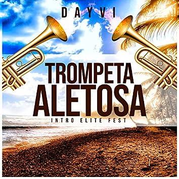 Trompeta Aletosa Intro Elite Fest