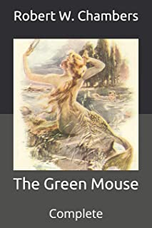The Green Mouse: Complete