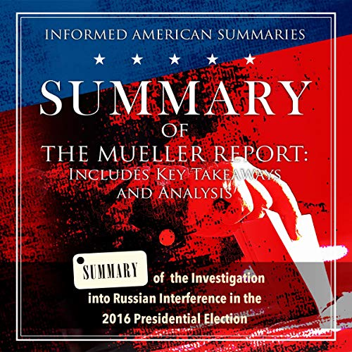 Summary of The Mueller Report: Includes Key Takeaways and Analysis  By  cover art