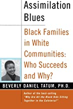 Assimilation Blues: Black Families In White Communities, Who Succeeds And Why (Contributions in Afro-American & African St...