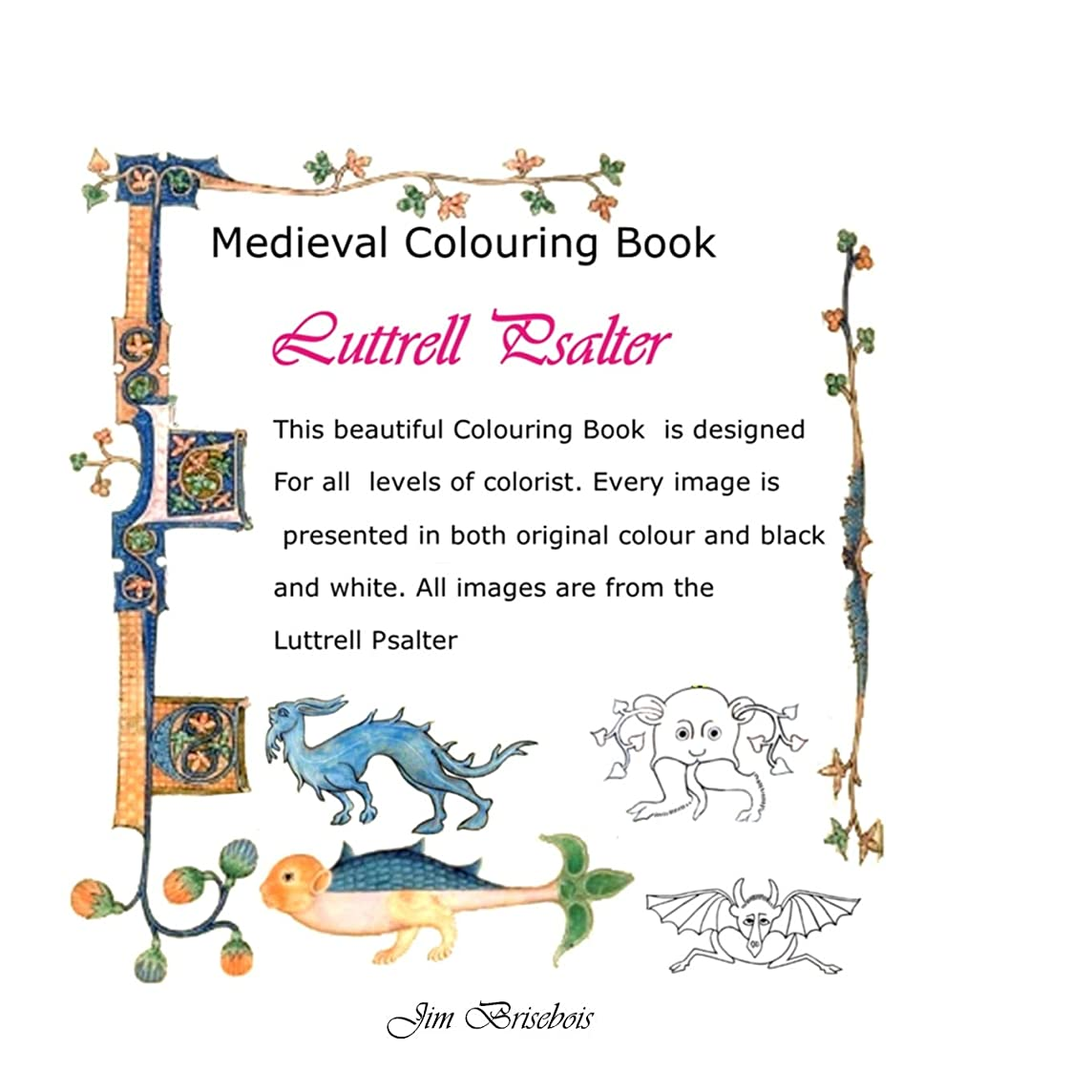 足防衛増幅Luttrell Psalter: Medieval Colouring Book