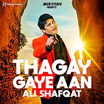 Thagay Gaye Aan - Single
