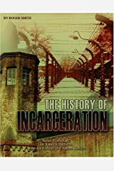 Incarceration Issues: The History of Incarceration Library Binding
