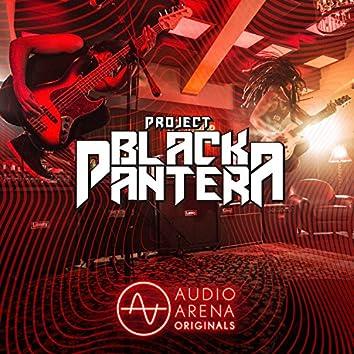 AudioArena Originals: Project Black Pantera