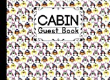 Cabin Guest Book: Cabin Guest Book Birds Cover / Welcome to our Cabin / Rustic Cottage / Cabin Guest Book, Vacation Rental, Vacation Home, Log Book ... Cabin Journal, Mountain Home (150 pages,