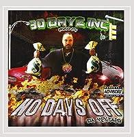 30 Dayz Inc Presents: No Days Off