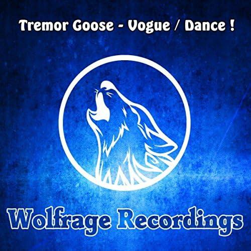Tremor Goose