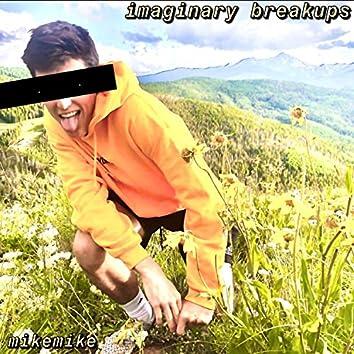 imaginary breakups