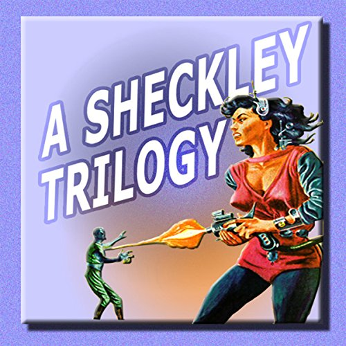 A Sheckley Trilogy audiobook cover art