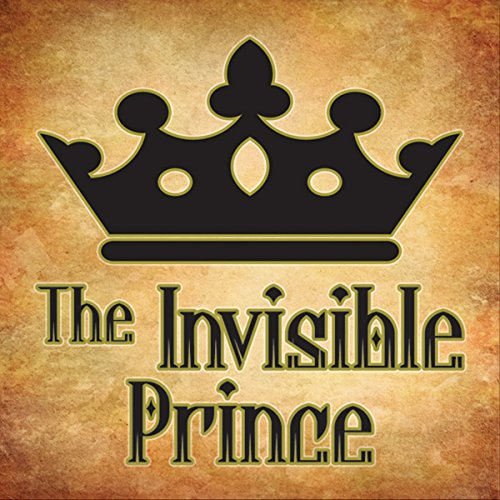 The Invisible Prince audiobook cover art