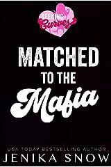 Matched to the Mafia (Seeking Curves) Kindle Edition