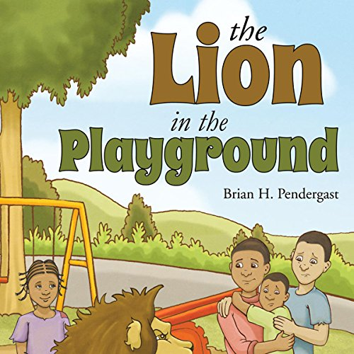 The Lion in the Playground audiobook cover art